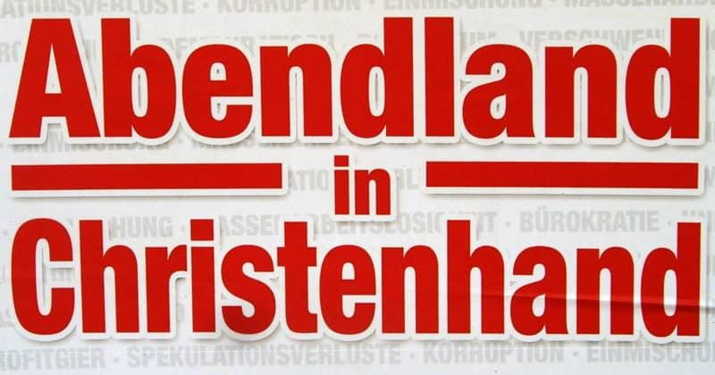 "FPÖ Wahlplakat ""Abendland in Christenhand"""